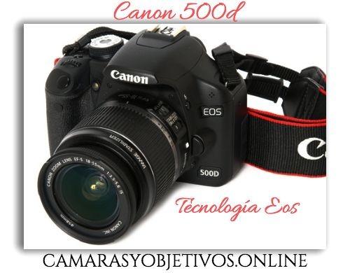 Cámara 500d de Canon