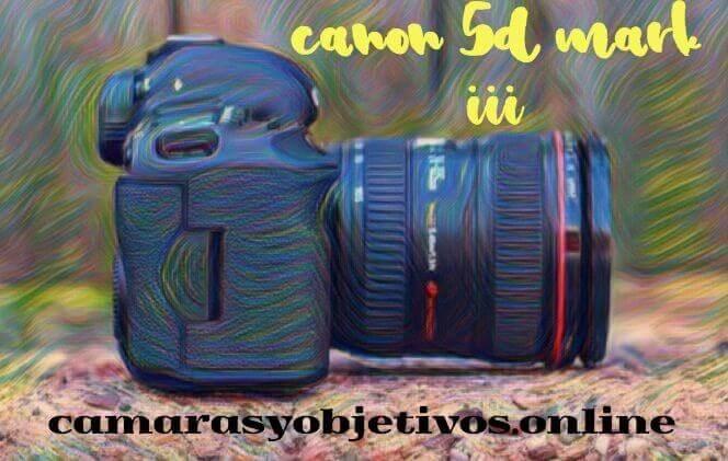 Cámaras de Canon 5d Mark 3
